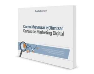 como_mensurar_e_otimizar_canais_de_marketing_digital