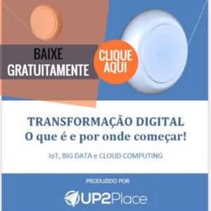 e-book UP2Place Transformação Digital - Saiba o que é e por onde começar!