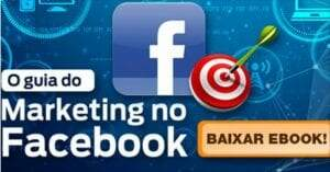 baixe gratuitamente o guia do marketing no Facebook!