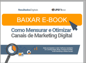 como mensurar e otimizar canais de marketing digital